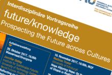 "Zum Artikel ""Interdisziplinäre Vortragsreihe: ""future/knowledge: Prospecting the Future across Cultures"""""